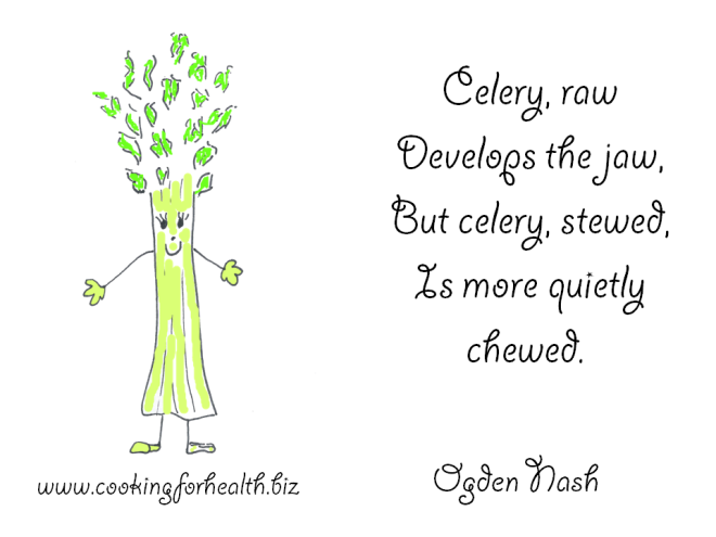 celery by ogden nash www.cookingforhealth.biz